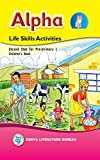 Alpha Life Skills Development Activities: Second Step for Pre-Primary 1; Children's Book
