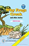 Why Frogs Croak and other stories