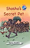 Shosho's Secret Pet