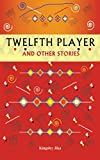 Twelfth Player and Other Short Stories