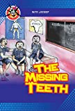 The Missing Teeth