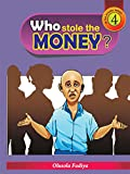 Who Stole the Money?