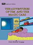 SWL Readers for Children: The Adventures of Tim and the Magic Car