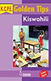 KCPE Golden Tips: Kiswahili