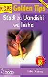 KCPE Golden Tips: Stadi za Uandishi wa Insha Cover