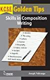 K.C.S.E. Golden Tips: Skills in Composition Writing