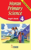 Moran Primary Science: Pupil's Book 4