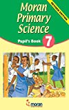 Moran Primary Science: Pupil's Book 7 Cover