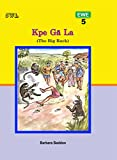 Kpe Gã La (The Big Rock) (Ewe) (Yellow Book 6)