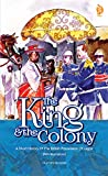 The King & the Colony