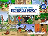 How Dog's Nose Became Dark And Other Stories (Who Told the Most Incredible Story? Book 1)