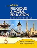 Religious and Moral Education for Primary Schools 5