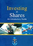 Investing in Shares: An Introductory Guide