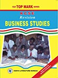 KCSE Revision Business Studies (KLB Top Mark Series)