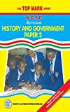 KCSE Revision History and Government: Paper 2 (KLB Top Mark Series)