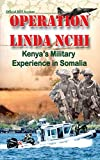 Operation Linda Nchi: Kenya's Military Experience in Somalia