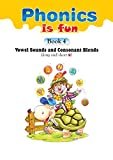 Phonics is fun: Book 4: Vowel Sounds and Consonant Blends (long and short u)