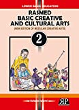 Rasmed Basic Creative and Cultural Arts: Book Two