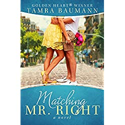 Matching Mr. Right (Rocky Mountain Matchmaker Series Book 1)