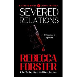 Severed Relations: A Finn O'Brien Thriller (The Finn O'Brien Thriller Series Book 1)
