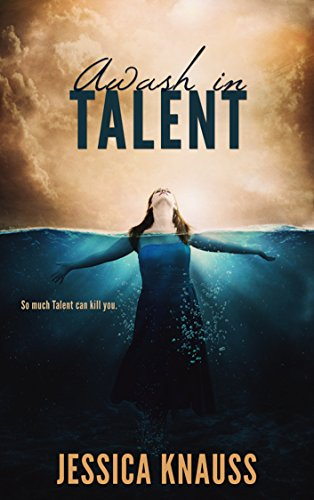 Awash in Talent by Jessica Knauss