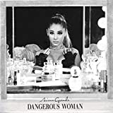 Dangerous Woman (Deluxe Edition)