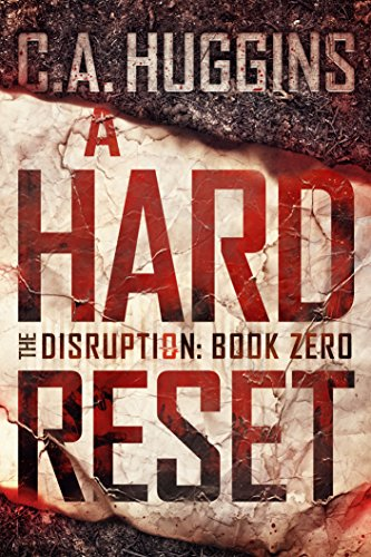 A Hard Reset by C.A. Huggins