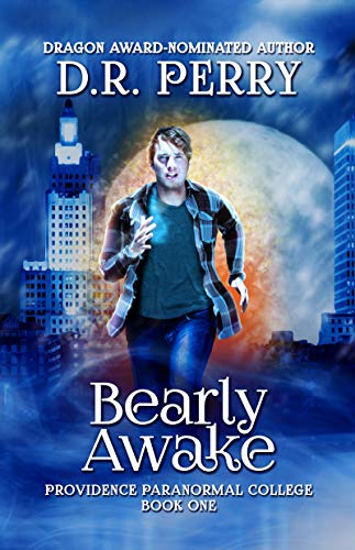 Bearly Awake by D.R. Perry