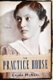 The Practice House