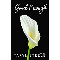 Good Enough (The Enough Series)