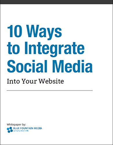 PDF 10 Ways to Integrate Social Media With Your Website