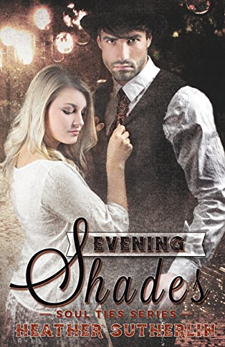 Evening Shades by Heather Sutherlin