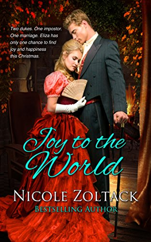 Joy to the World by Nicole Zoltack