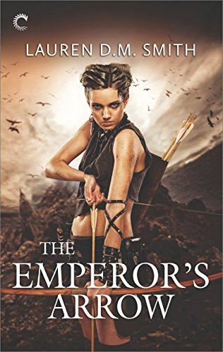 Books on Sale: The Emperor's Arrow by Lauren D.M. Smith & More