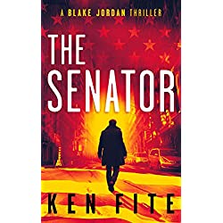 The Senator: A Blake Jordan Thriller