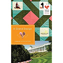 A Grand Design (Quilts of Love Series)