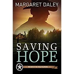 Saving Hope (The Men of the Texas Rangers Book 1)