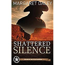Shattered Silence (The Men of the Texas Rangers Book 2)