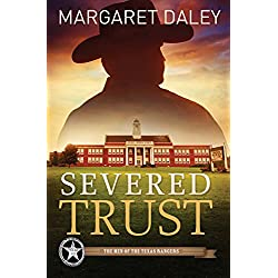 Severed Trust (The Men of the Texas Rangers Book 4)