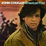 American Fool [as John Cougar]