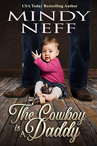 The Cowboy is a Daddy by Mindy Neff. A tiny baby is clutching the pant leg of what I assume is a cowboy given the denim and boots.