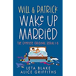 Will & Patrick Wake Up Married serial, Episodes 1 - 6: Wake Up Married, Meet the Family Do the Holidays, Fight Their Feelings, Meet the Mob, Happy Ending