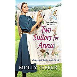 Two Suitors for Anna (A Keepsake Pocket Quilt Novel Book 3)