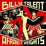 Afraid of Heights - Billy Talent