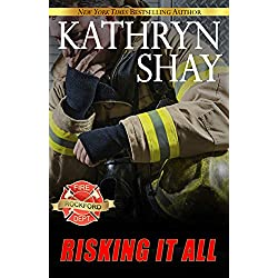 Risking It All (Rockford Fire Department Book 2)