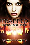 Free eBook - Trapped  Chaos Core
