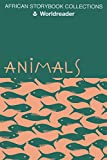 Animals (African Storybook Collection)