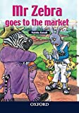 Mr Zebra Goes to the Market