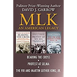 MLK: An American Legacy: Bearing the Cross, Protest at Selma, and The FBI and Martin Luther King. Jr.