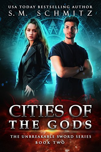 Cities of the Gods by S.M. Schmitz